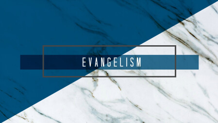 Evangelism, MFA, Outreach