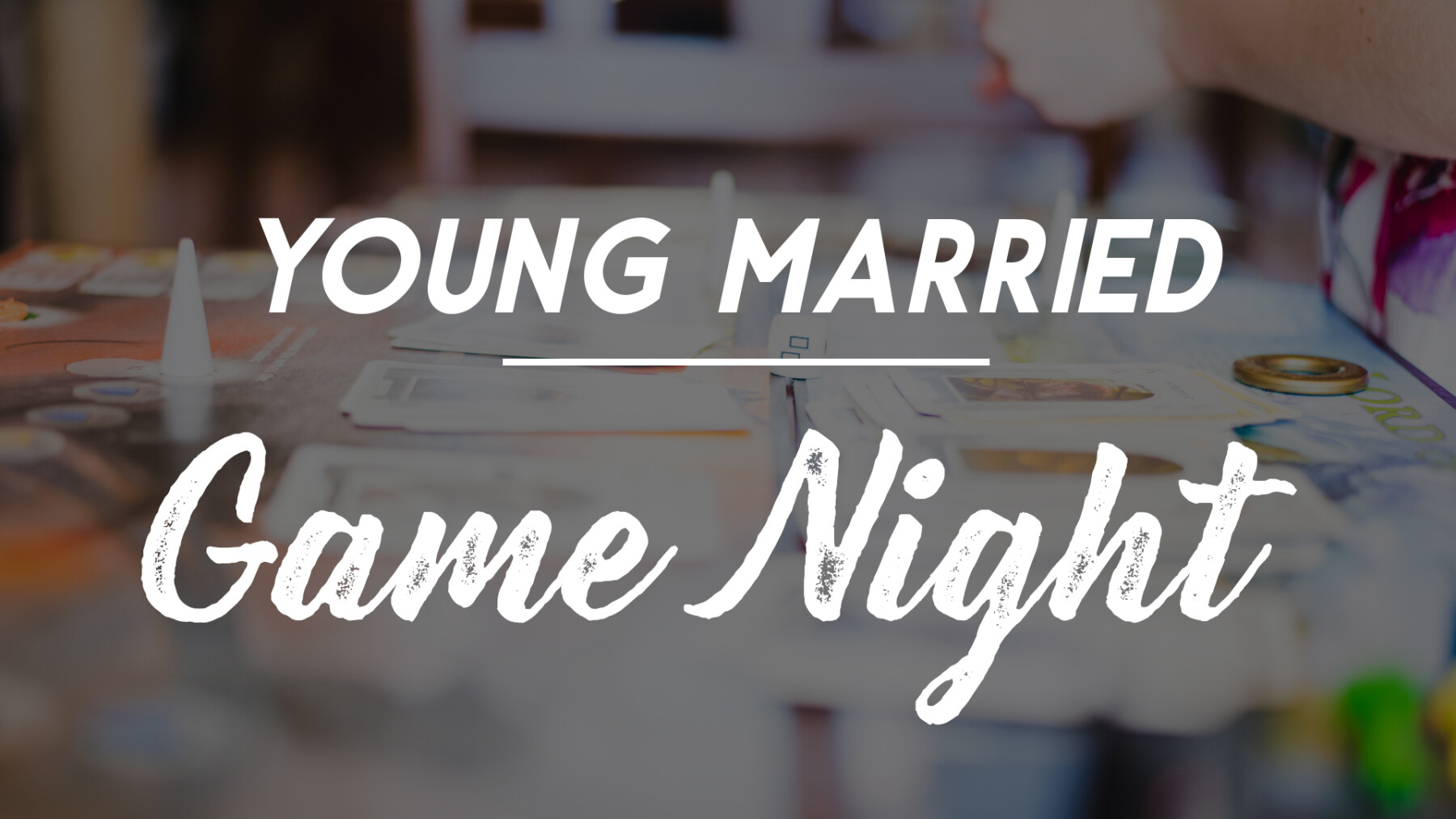 Young Married Game Night